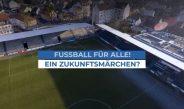 """FILMPREMIERE """"FUSSBALL FÜR ALLE!"""""""